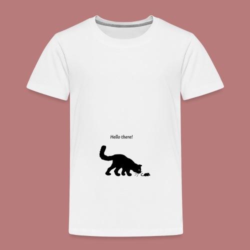 Hello there - Kinder Premium T-Shirt