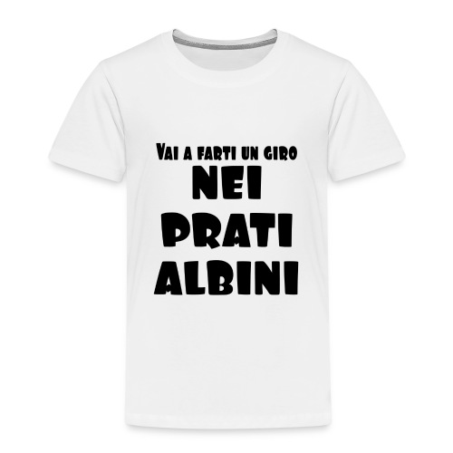 Vai a farti un giro nei prati albini - Maglietta Premium per bambini