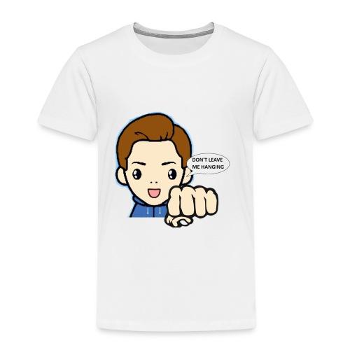 Don't leave me hanging - Kinderen Premium T-shirt