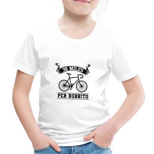 38 Miles Per Burrito schwarzes Fahrrad - Kinder Premium T-Shirt