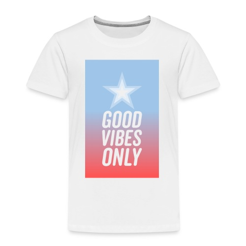 Good Vibes Nur - Kinder Premium T-Shirt