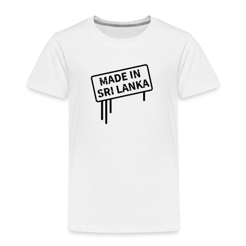 Made In Sri Lanka - Kids' Premium T-Shirt