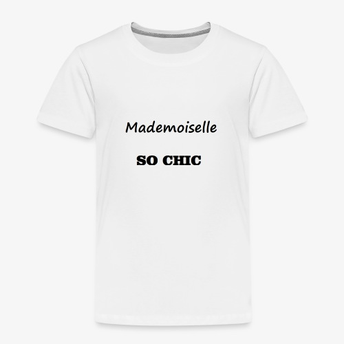 T-shirt Mademoiselle SO CHIC - T-shirt Premium Enfant