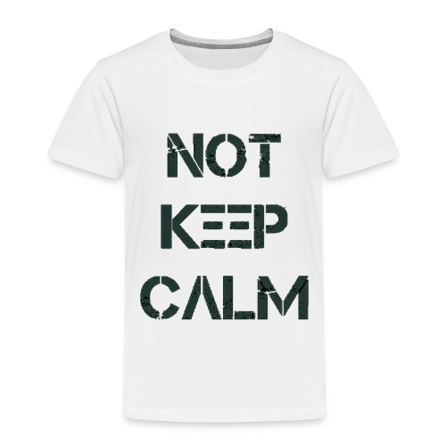 Not Keep Calm black - T-shirt Premium Enfant