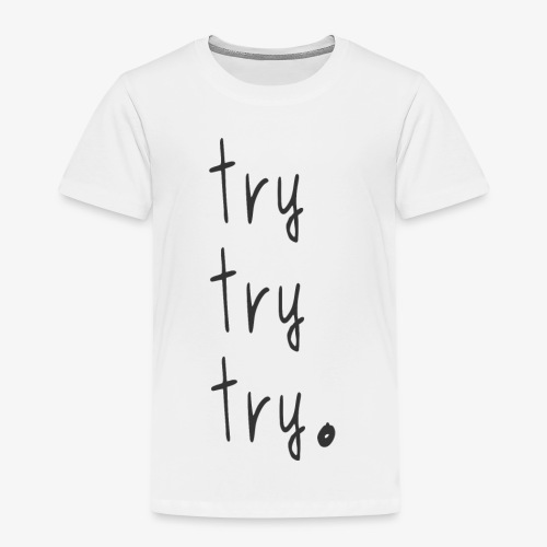 try - Kids' Premium T-Shirt