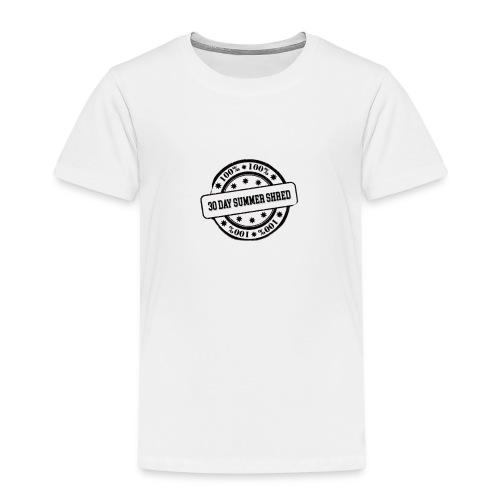 30 Day Summer Shred - Kinder Premium T-Shirt