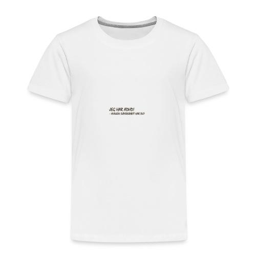 adhd3 - Børne premium T-shirt