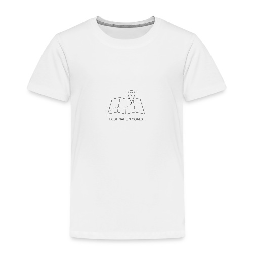 DESTINATOIN GOALS - Kinder Premium T-Shirt