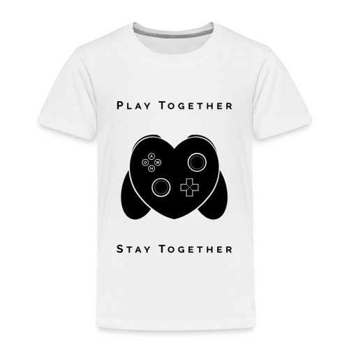Play Together Stay Together - Kids' Premium T-Shirt