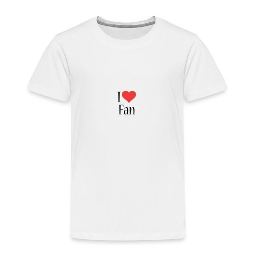 I LOVE FAN!!! - T-shirt Premium Enfant