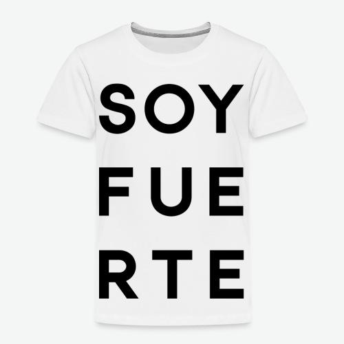 SOY FUERTE - Camiseta premium niño