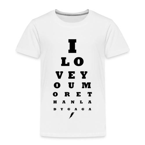 GoGo for GAGA - I love you more than Lady G... - Kids' Premium T-Shirt