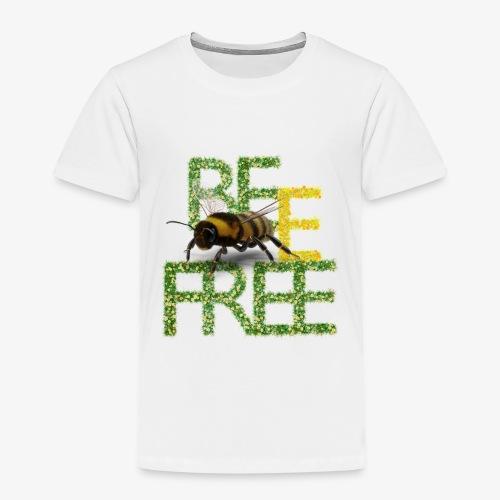 bee free bądż wolna wolny - Koszulka dziecięca Premium