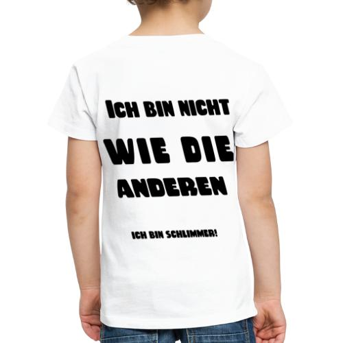 Ich bin Schlimmer4 - Kinder Premium T-Shirt