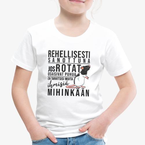 Rotat Osaisivat Puhua X - Lasten premium t-paita