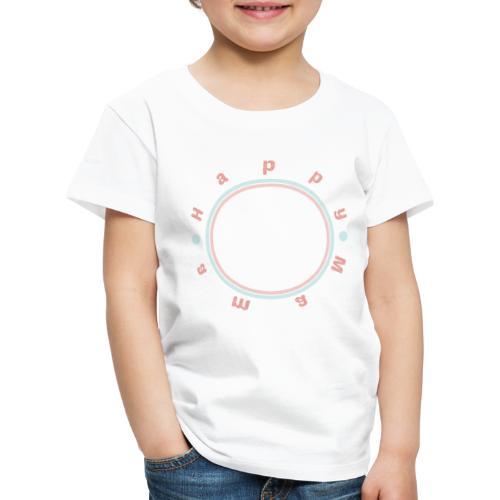 My Maisie - Happy Mom Circle - Kinder Premium T-Shirt
