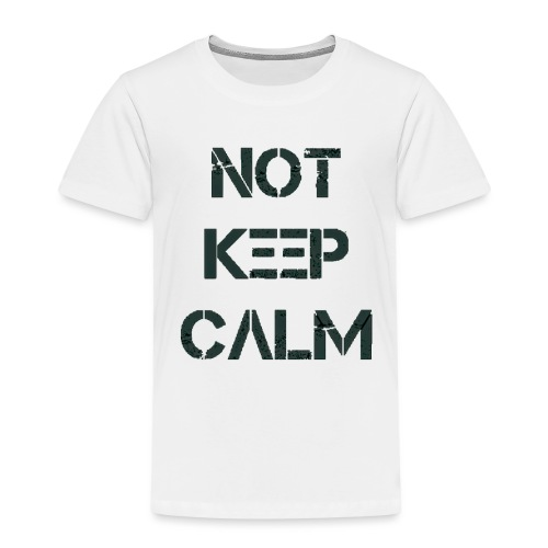 Not Keep Calm black - T-shirt Premium Enfant