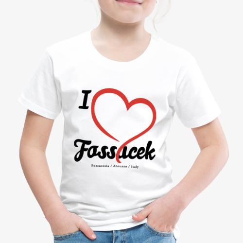 I Love Fossacek - Maglietta Premium per bambini