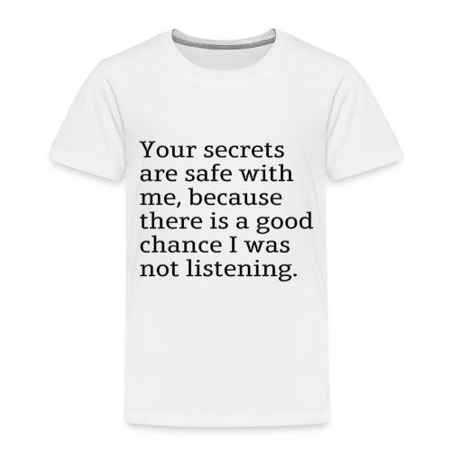 I wasn't listening - Premium-T-shirt barn