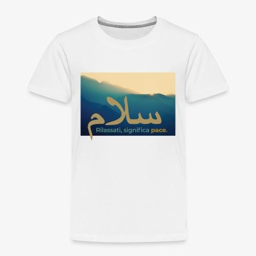 rilassati significa pace colori paesaggio - Maglietta Premium per bambini