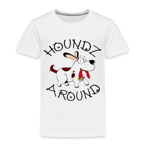 Houndz Around - Kids' Premium T-Shirt