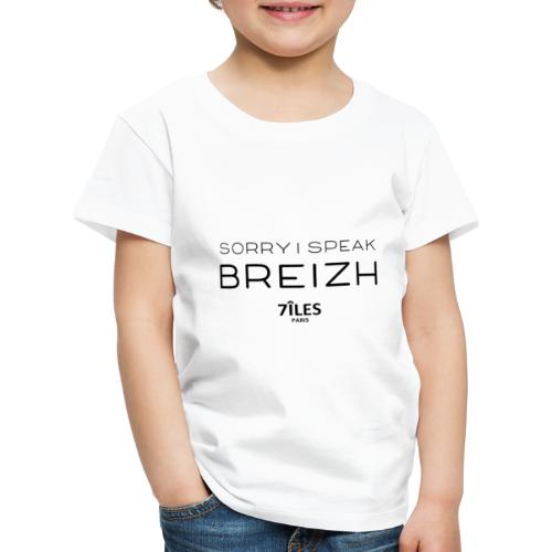 SORRY I SPEAK BREIZH (7ÎLES) - T-shirt Premium Enfant