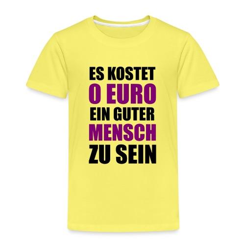 Guter Mensch Motivation Spruch Typografie - Kinder Premium T-Shirt