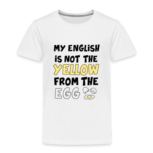 Schlechtes Englisch Witz Typografie - Kinder Premium T-Shirt