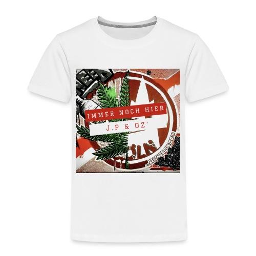 Immer noch hier - Kinder Premium T-Shirt