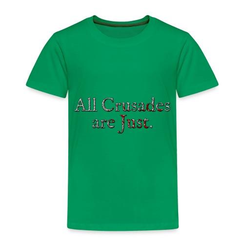 All Crusades Are Just. Alt.2 - Kids' Premium T-Shirt