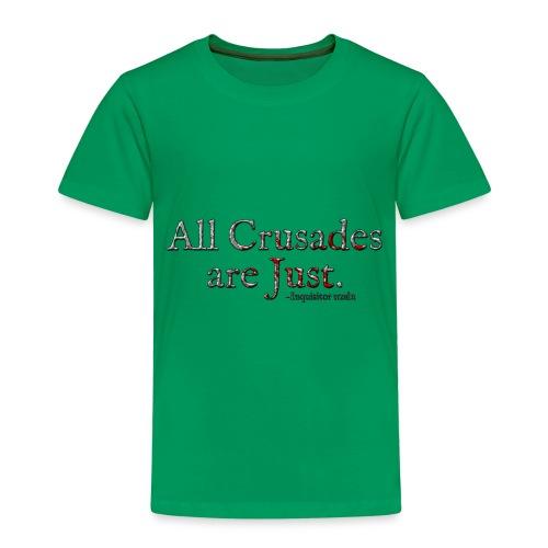 All Crusades Are Just. Alt.1 - Kids' Premium T-Shirt