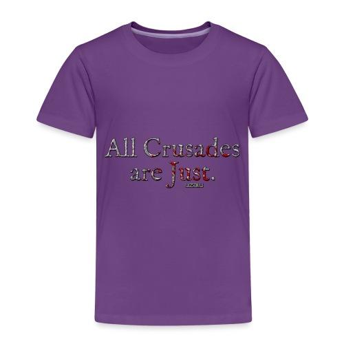 All Crusades Are Just. - Kids' Premium T-Shirt