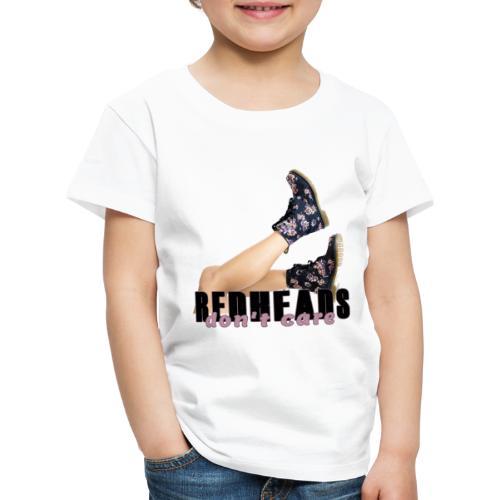 REDHEADS DONT CARE - Camiseta premium niño