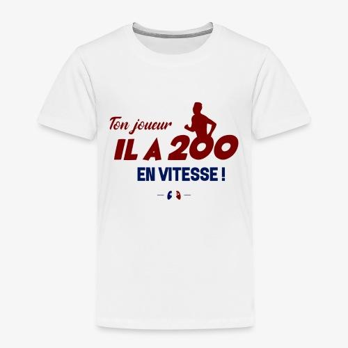 Ton joueur il a 200 en vitesse ! - T-shirt Premium Enfant