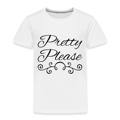 Pretty Please - Kids' Premium T-Shirt