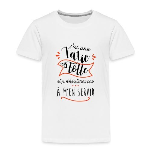 Tatie folle - T-shirt Premium Enfant