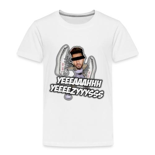 Yeah Yeezys! - Kinder Premium T-Shirt