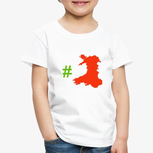 Hashtag Wales - Kids' Premium T-Shirt