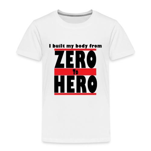 Zero To Hero - Lasten premium t-paita