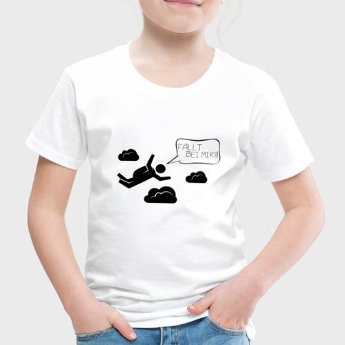 Fällt bei mir - Kinder Premium T-Shirt