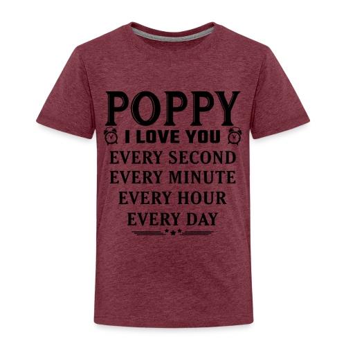 I Love You Poppy - Kids' Premium T-Shirt