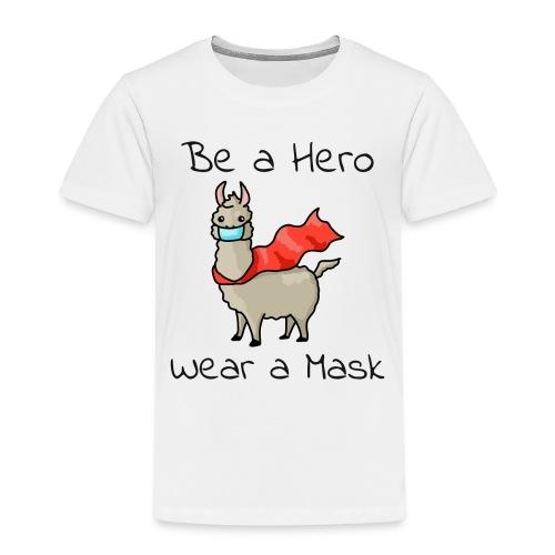 Sei ein Held, trag eine Maske - fight COVID-19 - Kinder Premium T-Shirt