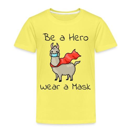 Sei ein Held, trag eine Maske! - Kinder Premium T-Shirt