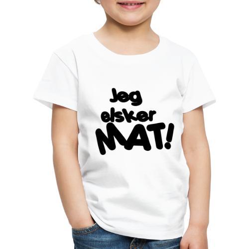 Jeg elsker mat - Premium T-skjorte for barn