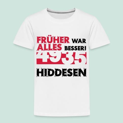 Früher 4935 Hiddesen - Kinder Premium T-Shirt