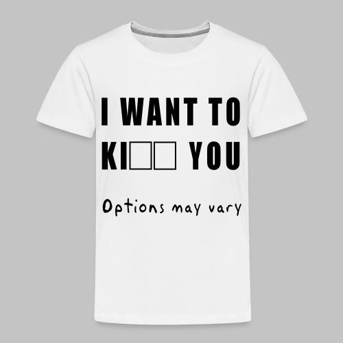 I want to - Kids' Premium T-Shirt