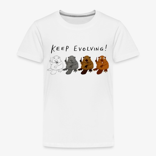 Keep Evolving! - Kinder Premium T-Shirt