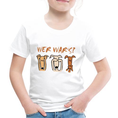 Wer war's? - Kinder Premium T-Shirt