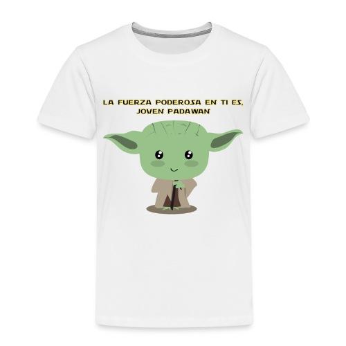 La fuerza poderosa en ti es, joven padawan - Camiseta premium niño