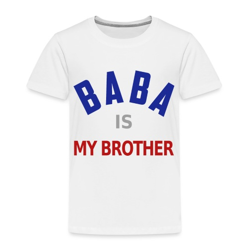 Baba is my brother clr - T-shirt Premium Enfant